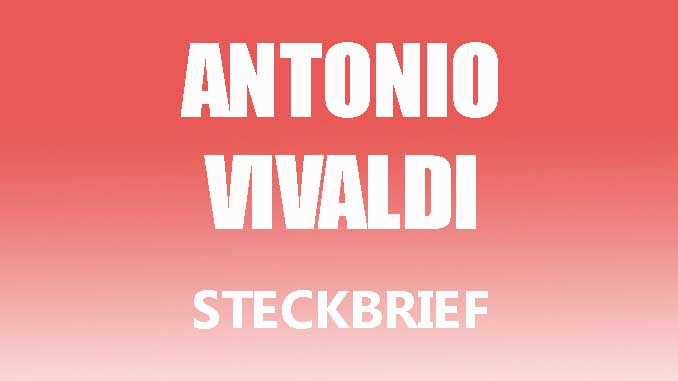 Teaserbild - Antonio Vivaldi Steckbrief