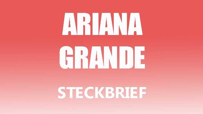 Teaserbild - Ariana Grande Steckbrief