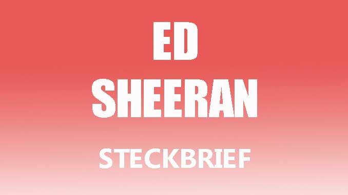 Teaserbild - Ed Sheeran Steckbrief
