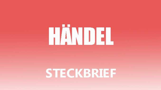 Teaserbild - Georg Friedrich Händel Steckbrief
