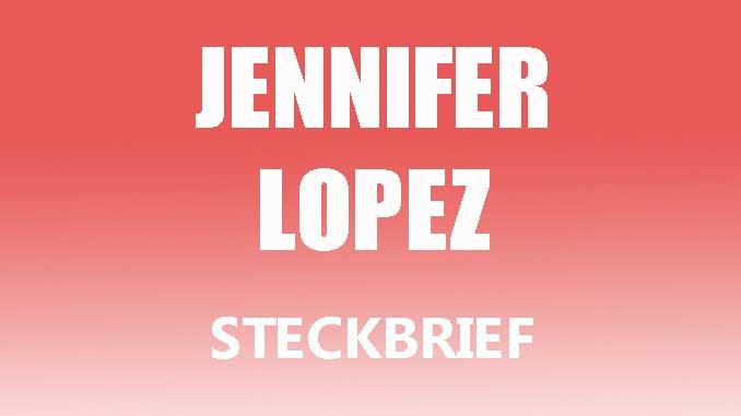 Teaserbild - Jennifer Lopez Steckbrief