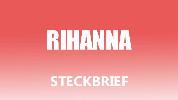 Teaserbild - Rihanna Steckbrief